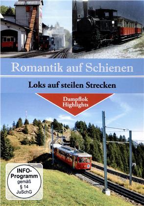 Loks auf steilen Strecken - Romatik auf Schienen