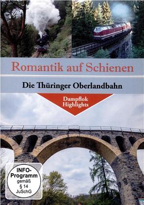 Die Thüringer Oberlandbahn - Romatik auf Schienen
