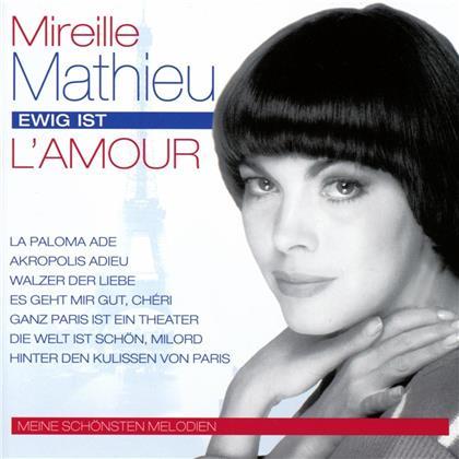 Mireille Mathieu - Ewig ist l'amour - Meine schönsten Melodien