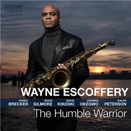 Wayne Escoffery - Humble Warrior (Digipack)
