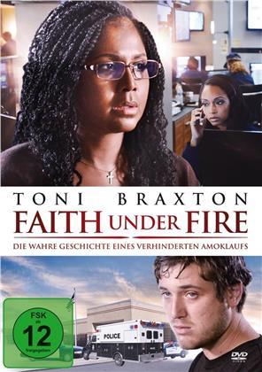 Faith under Fire - Die wahre Geschichte eines verhinderten Amoklaufs (2018)