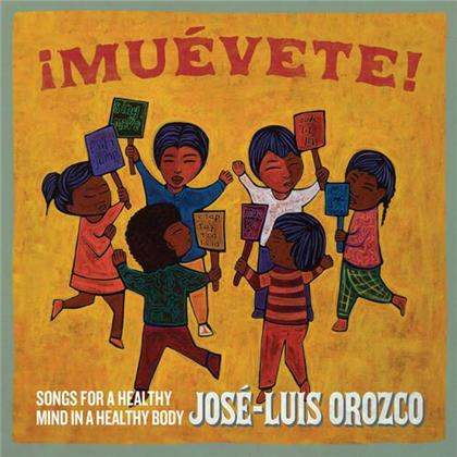 Jose-Luis Orozco - Muevete!: Songs For A Healthy Mind In A Healthy Bo