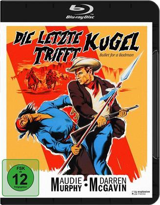Die letzte Kugel trifft - Bullet for a Badman (1964)