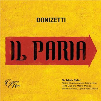 Albina Shagimuratova, Rene Barbera, Gaetano Donizetti (1797-1848), Sir Mark Elder & Britten Sinfonia - Il Paria (2 CDs)