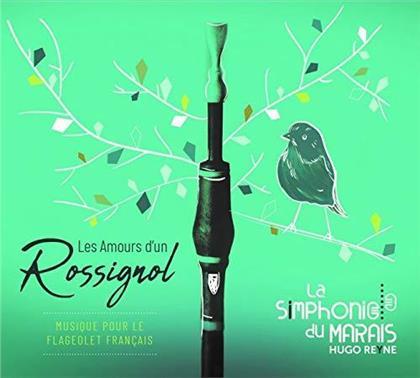 Hugo Reyne & La Symphonie Du Marais - Les Amours d'un Rossignol - Musique Pour Le Flageolet Français (3 CDs)