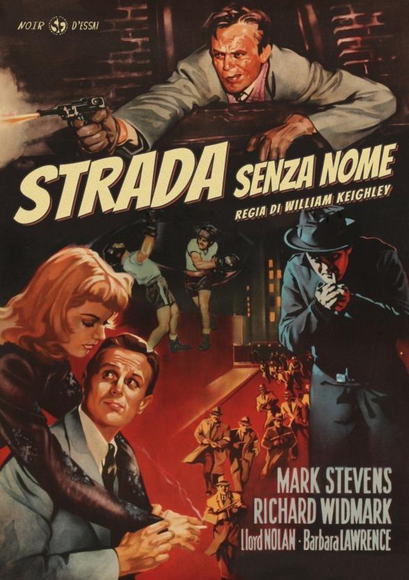 La strada senza nome (1948) (Noir d'Essai, n/b)
