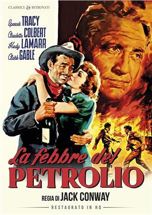 La febbre del petrolio (1940) (Classici Ritrovati, restaurato in HD, s/w)