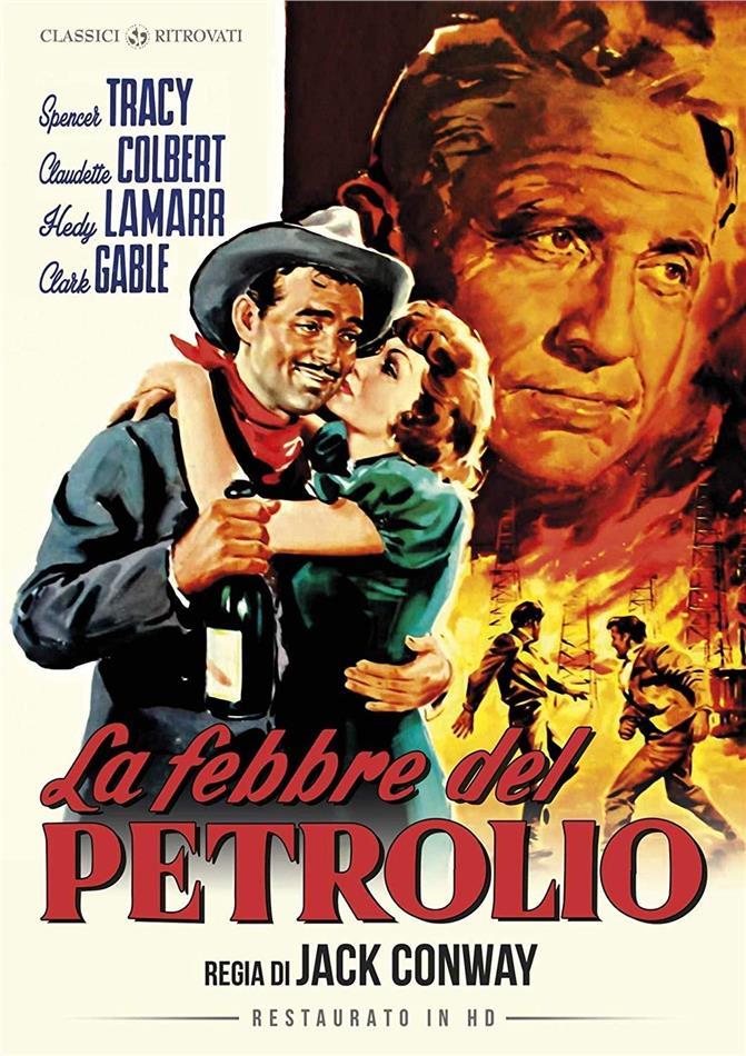 La febbre del petrolio (1940) (Classici Ritrovati, Restaurato in HD, n/b)