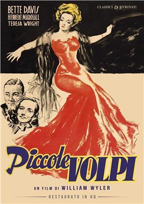Piccole volpi (1941) (Classici Ritrovati, restaurato in HD, s/w)