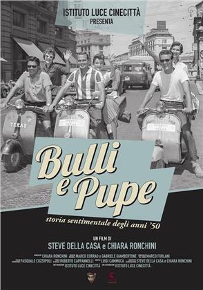 Bulli e Pupe - Storia sentimentale degli anni 50 (2018) (s/w)