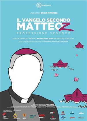 Il Vangelo secondo Matteo Z. Professione Vescovo (2019)