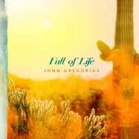 John Gregorius - Full Of Life