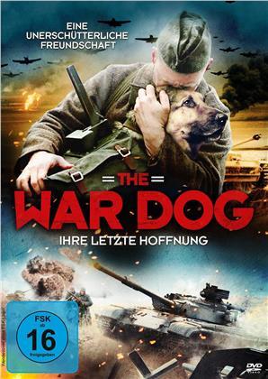 The War Dog - Ihre letzte Hoffnung (2017)