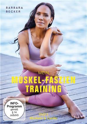 Barbara Becker - Mein Muskel Training - Teil 1: Muskeln & Cardio