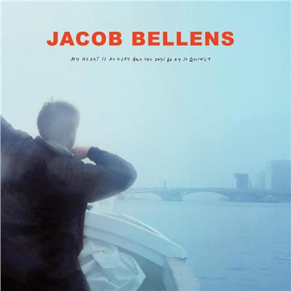 Jacob Bellens - My Heart Is Hungry And The Days Go By So Quickly (LP)