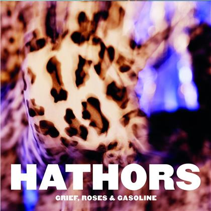 Hathors - Grief, Roses & Gasoline (Limited Gatefold, Silver Coloured Vinyl, LP + Digital Copy)
