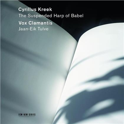 Vox Clamantis & Cyrillus Kreek - The Suspended Harp Of Babel