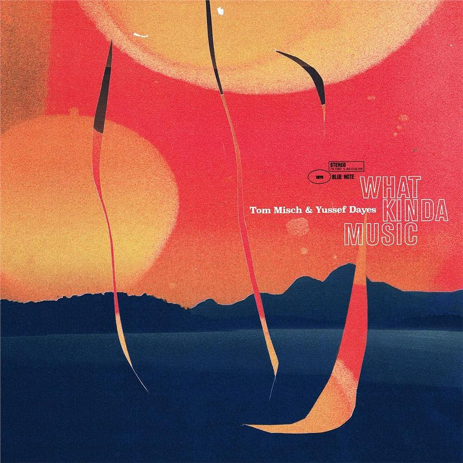 Tom Misch & Yussef Dayes - What Kinda Music (limited Deluxe, 2 LPs)