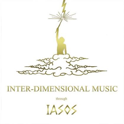 Iasos - Inter-Dimensional Music (2020 Reissue, Fact of Being)