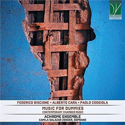Achrome Ensemble, Federico Biscione, Alberto Cara & Paolo Coggiola - Music For Dummies - Contemporary Chamber Music