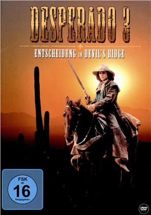 Desperado 3 - Entscheidung in Devil's Ridge (1988)