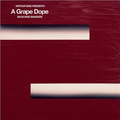 A Grape Dope - Arthur King Presents A Grape Dope: Backyard Banger (LP)