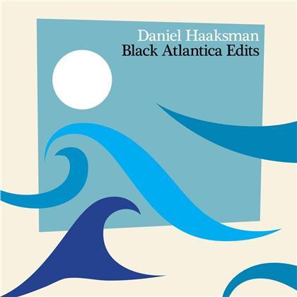 Daniel Haaksman - Black Atlantica Edits (Digipack)