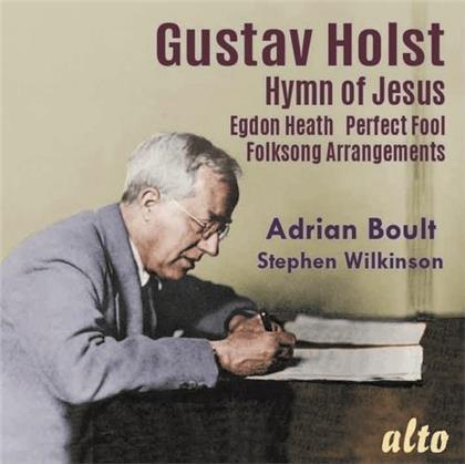 BBC Symphony Orchestra, Gustav Holst (1874-1934), Sir Adrian Boult & Stephen Wilkinson - Holst: Hymn Of Jesus Egdon Heath Perfect Fool