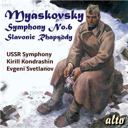 Kirill Kondrashin, Evgeni Svetlanov, USSR Symphony Orchestra & Nikolai Myaskovsky (1881-1950) - Symphony 6 / Slavonic Rhapsody