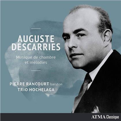 Trio Hochelaga, Auguste Descariers (1896-1958) & Pierre Rancourt - Musique De Chambre Et Melodies
