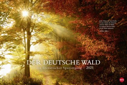 Der deutsche Wald - Ein literarischer Spaziergang Kalender 2021
