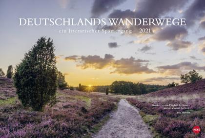 Deutschlands Wanderwege - ein literarischer Spaziergang Kalender 2021
