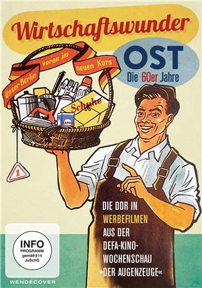 Wirtschaftswunder Ost - Die 60er Jahre