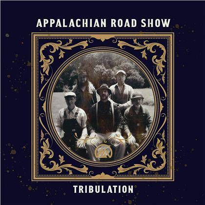 Appalachian Road Show - Tribulation