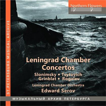 Edward Serov, Leningrad Chamber Orchestra, Sergei Slonimsky (*1932), Tsitovich, Grinblat, … - Leningrad Chamber Concertos