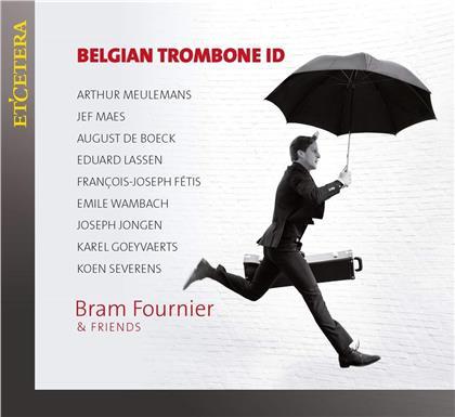 & Friends & Bram Fournier - Belgian Trombone Id
