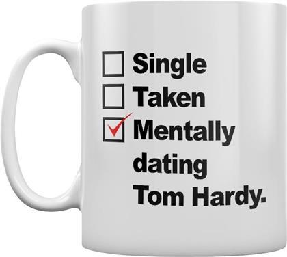 Mentally Dating Tom Hardy - Mug
