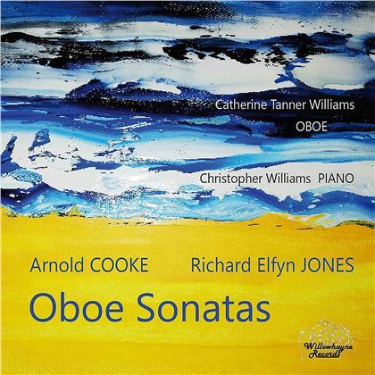Arnold Cooke (1906-2005), Richard Elfyn Jones (*1944), Catherine Tanner-Williams (*1973), Catherine Tanner-Williams (*1973) & Christopher Williams - Oboe Sonatas
