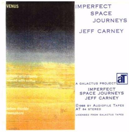 Jeff Carney - Imperfect Space Journeys (LP)