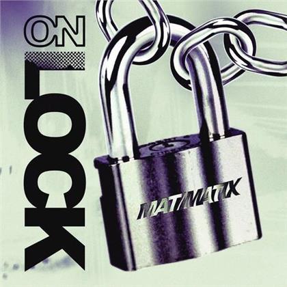 Mat & Matix - On Lock (LP)