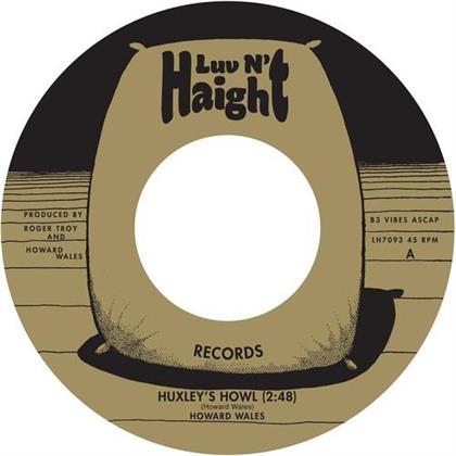 """Howard Wales - Huxley's Howl / My Blues (7"""" Single)"""