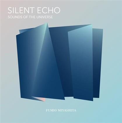 Fumio Miyashita - Silent Echo: Sounds Of The Universe (LP)