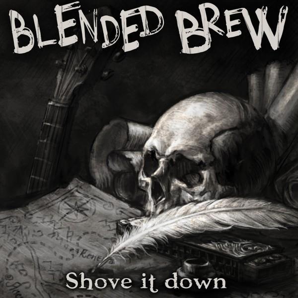 Blended Brew - Shove It Down (LP)