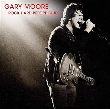 Gary Moore - Rock Hard Before Blues (LP)