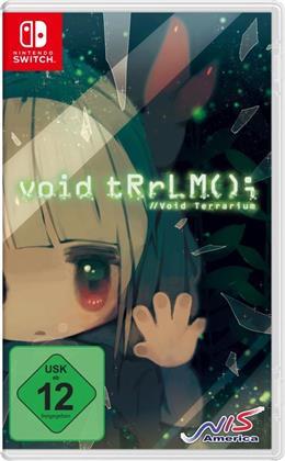 void tRrLM(); //Void Terrarium (Limited Edition)