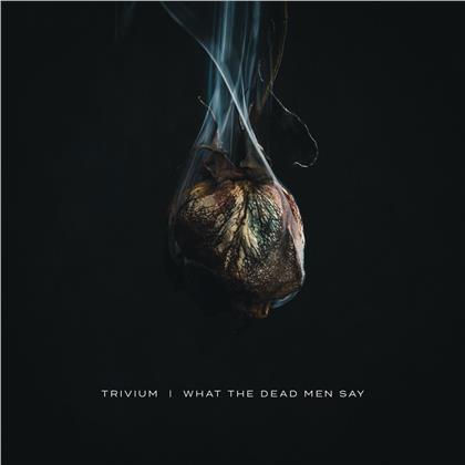 Trivium - What The Dead Men Say (Japan Edition)