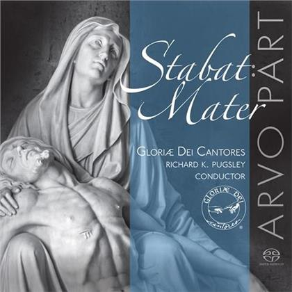 Gloriae Dei Cantores, Arvo Pärt (*1935) & Richard K. Pugsley - Stabat Mater (Hybrid SACD)