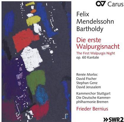 Kammerchor Stuttgart, Felix Mendelssohn-Bartholdy (1809-1847) & Frieder Bernius - Die Erste Walpurgisnacht