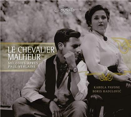 Ernest Chausson (1855-1899), Charles Martin Loeffler (1861-1935), Claude Debussy (1862-1918), Louis Vierne (1870-1937), Gabriel Dupont (1878-1914), … - Le Chevalier Malheur - Lieder nach/after Paul Verlaine