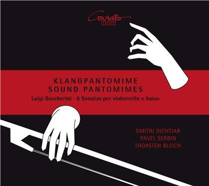 Luigi Boccherini (1743-1805), Dmitri Dichtiar, Pavel Serbin & Thorsten Bleich - Klangpantomime - Sound Pantomimes - 6 Sonatas per violoncello e basso